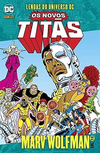 Os Novos Titãs: Lendas Do Universo Dc Vol. 13