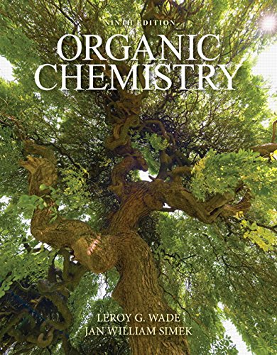 Compare Textbook Prices for Organic Chemistry Plus Mastering Chemistry with Pearson eText -- Access Card Package  New in Organic Chemistry 9 Edition ISBN 9780321971128 by Wade, Leroy G.,Simek, Jan W.