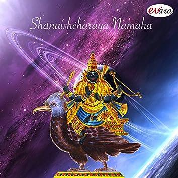 Shanaishcharaya Namaha