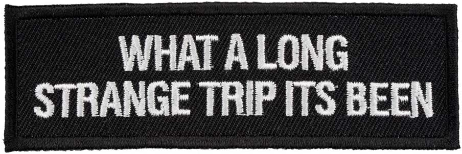 What A Long We OFFer at cheap prices Strange Trip Patches 100% quality warranty! Sayings Funny Patch