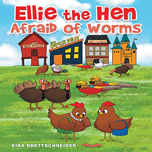 Ellie the Hen Afraid of Worms audiobook cover art