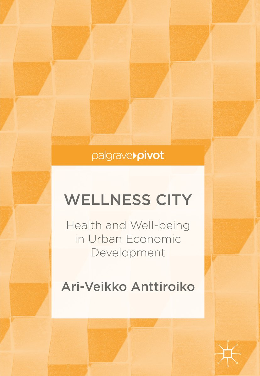 Wellness City: Health and Well-being in Urban Economic Development