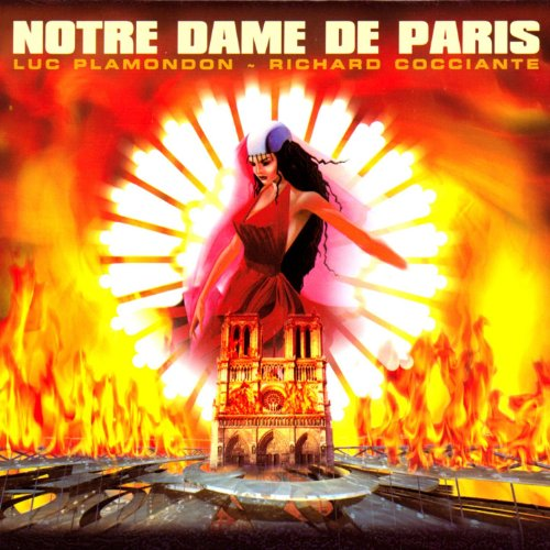 Notre Dame de Paris - Comédie musicale (Complete Version In French)