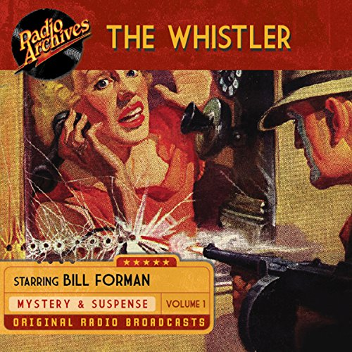 The Whistler, Volume 1 audiobook cover art