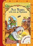 Ali Baba und die 40 Räuber: Kinderbuchklassiker zum Vorlesen: