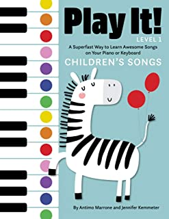 Play It! Children's Songs: A Superfast Way to Learn