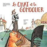 Le chat et le gondolier (1CD audio)