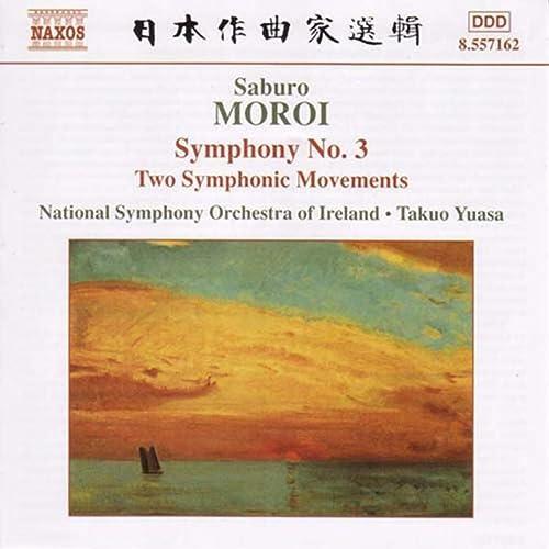 諸井三郎:交響曲 第3番/交響的二楽章 他