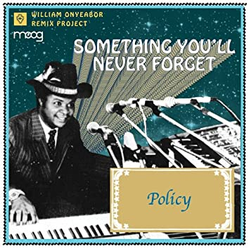 Something You Will Never Forget (Policy Remix)