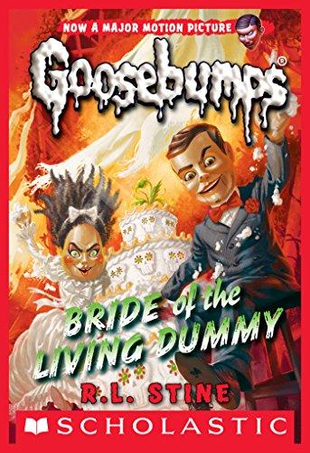 Bride of the Living Dummy (Classic Goosebumps #35) (Goosebumps Series 2000 Book 2)