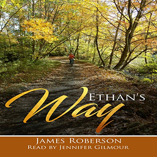 Ethan's Way: Finding Home audiobook cover art