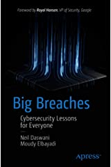 Big Breaches: Cybersecurity Lessons for Everyone Kindle Edition