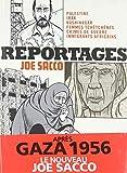 Reportages - Palestine, Irak, Kushinagar, femmes tchétchènes, crimes de guerre, immigrants africains