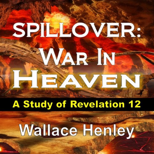 Spillover: War In Heaven audiobook cover art