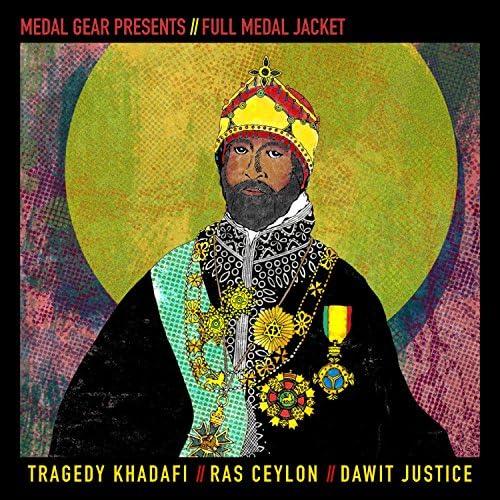 Tragedy Khadafi, Ras Ceylon & Dawit Justice