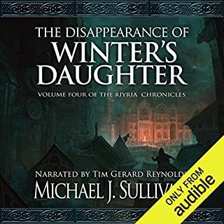 The Disappearance of Winter's Daughter                   Auteur(s):                                                                                                                                 Michael J. Sullivan                               Narrateur(s):                                                                                                                                 Michael J. Sullivan,                                                                                        Tim Gerard Reynolds                      Durée: 13 h et 42 min     120 évaluations     Au global 4,6