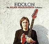 Songtexte von Allan Holdsworth - Eidolon: The Allan Holdsworth Collection