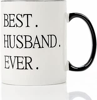 Best Husband Ever -11 oz Ceramic coffee Mug,Perfect Christmas Anniversary Birthday or Wedding Cool Husband Gift Ideas From Wife