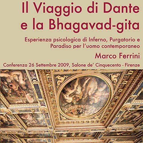 Il viaggio di Dante e la Bhagavad-Gita audiobook cover art