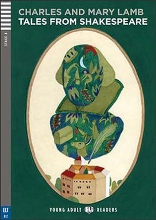 Tales from Shakespeare. Per le Scuole superiori. Con CD Audio