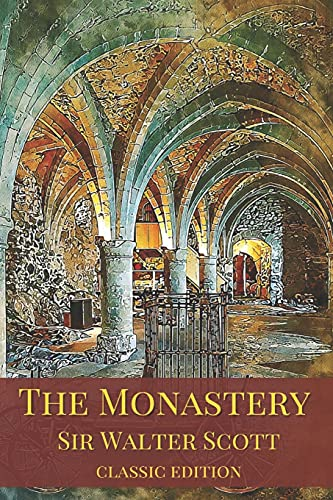 The Monastery(classic edition): with original illustrations