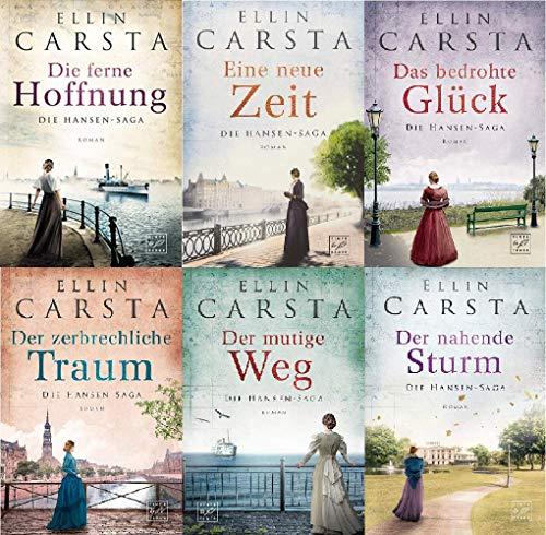Ellin Carsta - Die Hansen-Saga 1-6 : 1. Die ferne Hoffnung - 2. Eine neue Zeit - 3. Das bedrohte Glück - 4. Der zerbrechliche Traum - 5. Der mutige Weg - 6. Der nahende Sturm