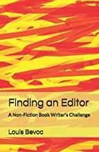 Finding an Editor: A Non-Fiction Book Writer's Challenge
