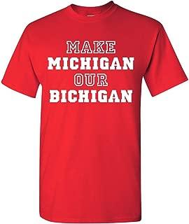 Make Michigan Our Bichigan Adult T-Shirt Tee