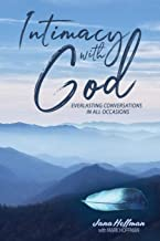 Intimacy with God: Everlasting Conversations in All Occasions