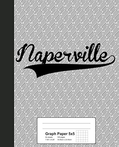 Graph Paper 5x5: NAPERVILLE Notebook (Weezag Graph Paper 5x5 Notebook)