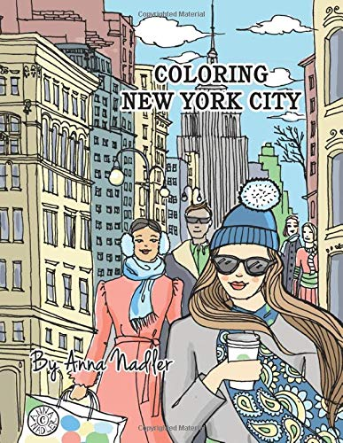 Coloring New York City: 24 original illustrations of New York sites for you to color! Travel and architecture adult coloring book. (New York City drawings)