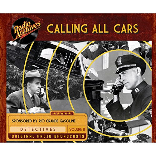Calling All Cars, Volume 8 audiobook cover art