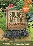 Square Metre Gardening: The Radical Approach to Gardening That Really Works (English Edition)