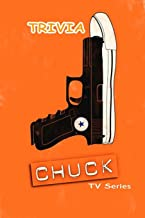 Chuck Tv Series Trivia: Trivia Quiz Game Book