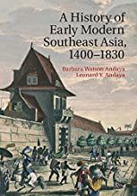 A History of Early Modern Southeast Asia, 1400–1830