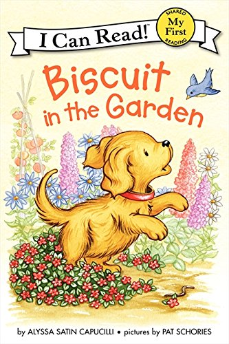 Biscuit in the Garden (My First I Can Read)
