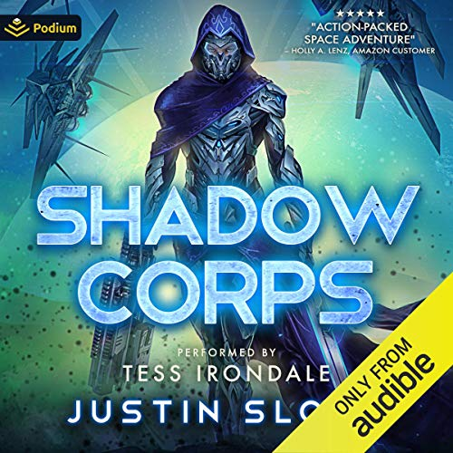Shadow Corps Audiobook By Justin Sloan cover art