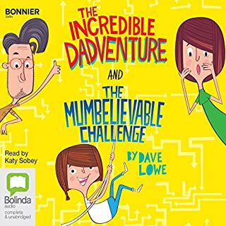 The Incredible Dadventure and The Mumbelievable Challenge cover art
