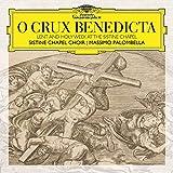 O Crux Benedicta