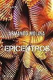 Epicentros: Novela (Spanish Edition)