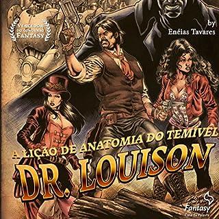 Couverture de A lição de anatomia do temível Dr. Louison
