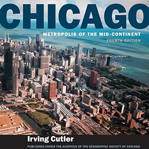 Chicago: Metropolis of the Mid-Continent, 4th Edition audiobook cover art