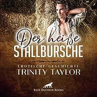Der heisse Stallbursche | Erotische Geschichte Audio CD: der vermeintliche Stallbursche uebernimmt die Behandlung ...