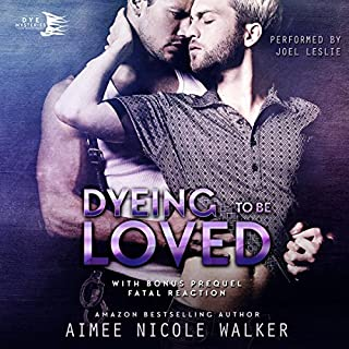 Dyeing to be Loved audiobook cover art