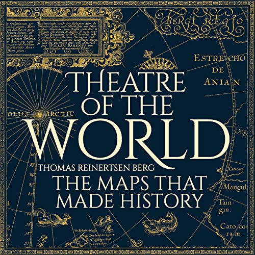 Theatre of the World                   By:                                                                                                                                 Thomas Reinertsen Berg,                                                                                        Alison McCullough                               Narrated by:                                                                                                                                 Martyn Ellis                      Length: 11 hrs and 3 mins     1 rating     Overall 5.0
