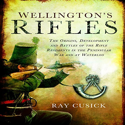 Wellington's Rifles audiobook cover art
