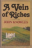 A vein of riches 0316499714 Book Cover