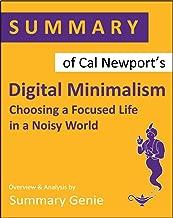 Summary of Cal Newport's Digital Minimalism