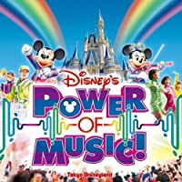 Tokyo Disneyland: Power of Music by Various Artists (2010-02-16)