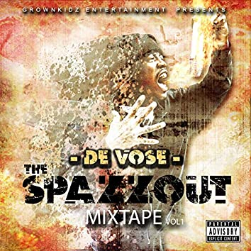 The Spazz Out Mixtape